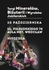 Targi Minerałów, Biżuterii i Wyrobów Jubilerskich we Wrocławiu - Niedziela