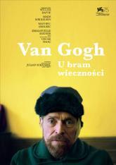 Van Gogh. U bram wieczności | kino konesera