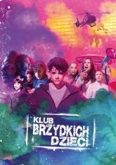 Klub brzydkich dzieci /dubbing