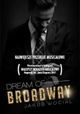 DREAM OF BROADWAY