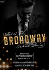 Jakub Wocial/Teatra Rampa Dream of Broadway