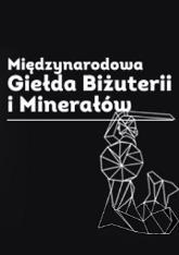 Międzynarodowa Giełda Biżuterii i Minerałów w Krakowie - NIEDZIELA