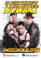Kabaret Nowaki - Śmiechokalipsa