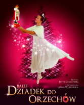 DZIADEK DO ORZECHÓW balet